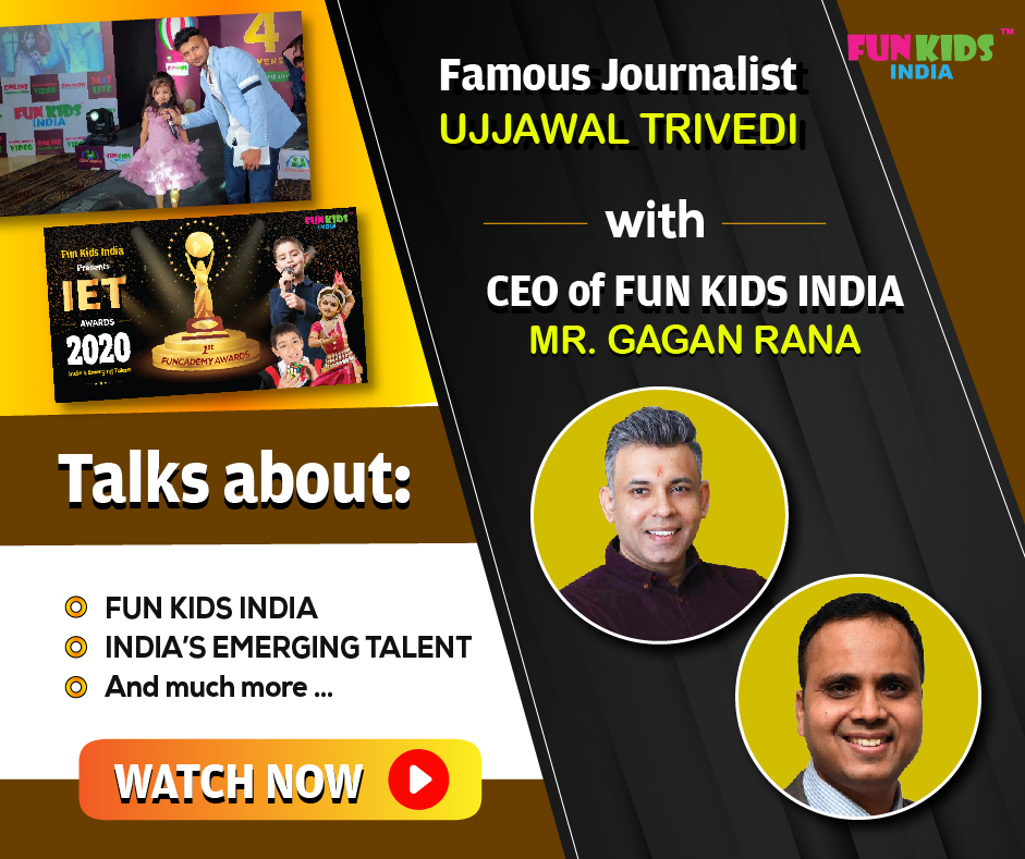 Ujjawal Trivedi in conversation with C.E.O. of Fun Kids India Mr. Gagan Rana